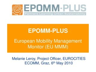 EPOMM-PLUS  European Mobility Management Monitor (EU MMM)