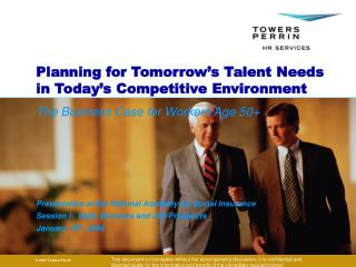 Planning for Tomorrow's Talent Needs in Today's Competitive Environment
