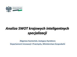 Analiza SWOT krajowych inteligentnych specjalizacji