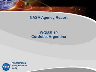 NASA Agency Report WGISS-19 C ó rdoba, Argentina