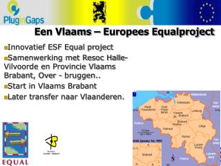 Een Vlaams – Europees Equalproject