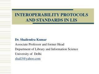 INTEROPERABILITY PROTOCOLS AND STANDARDS IN LIS