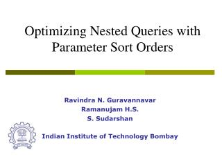 Optimizing Nested Queries with Parameter Sort Orders