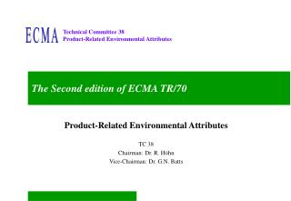 The Second edition of ECMA TR/70