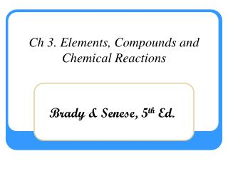 Ch 3. Elements, Compounds and Chemical Reactions