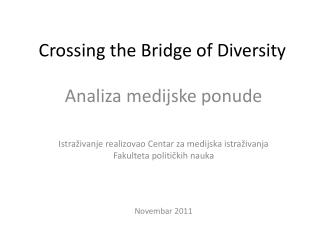 Crossing the Bridge of Diversity
