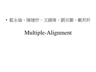 Multiple-Alignment