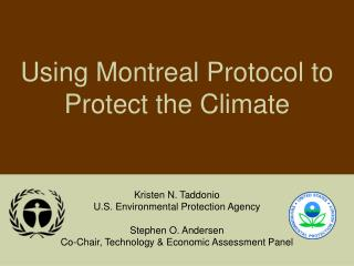 Using Montreal Protocol to  Protect the Climate
