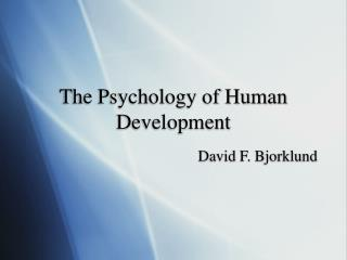 The Psychology of Human Development