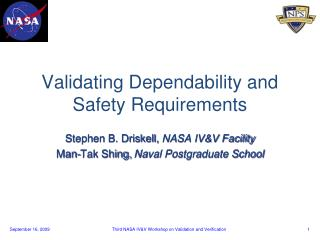 Validating Dependability and Safety Requirements