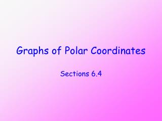 Graphs of Polar Coordinates