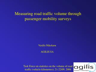 Measuring road traffic volume through passenger mobility surveys