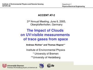 ACCENT AT-2 3 nd  Annual Meeting, June 6, 2005, Oberpfaffenhofen, Germany