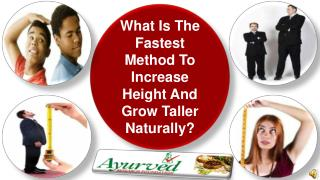 What Is The Fastest Method To Increase Height And Grow Talle