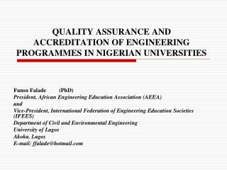 QUALITY ASSURANCE AND ACCREDITATION OF ENGINEERING PROGRAMMES IN NIGERIAN UNIVERSITIES