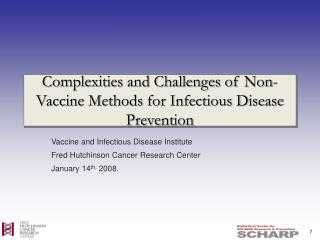 Complexities and Challenges of Non-Vaccine Methods for Infectious Disease Prevention