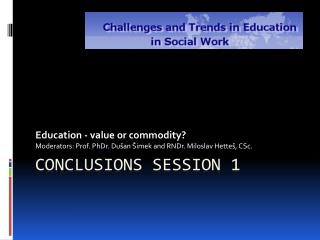 Conclusions session  1