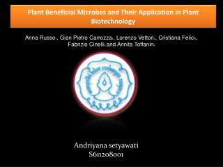 Plant Beneficial Microbes and Their Application in Plant Biotechnology