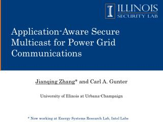 Application-Aware Secure Multicast for Power Grid Communications