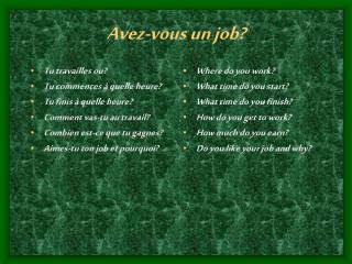 Avez-vous un job?