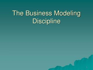 The Business Modeling Discipline