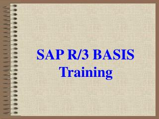 SAP R/3 BASIS Training