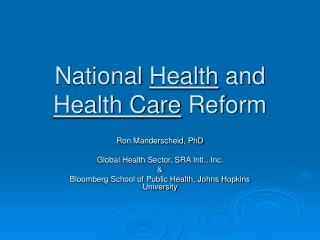 National  Health  and  Health Care  Reform