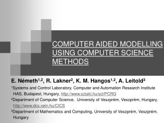 COMPUTER AIDED MODELLING USING COMPUTER SCIENCE METHODS