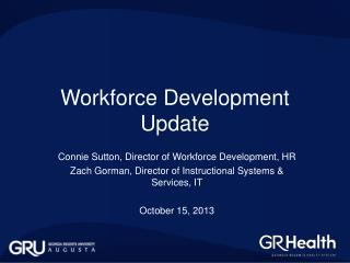 Workforce Development Update