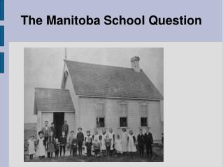The Manitoba School Question