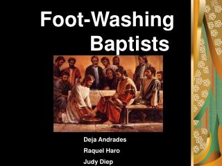 Foot-Washing   			  Baptists