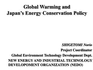 Global Warming and  Japan's Energy Conservation Policy