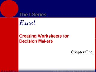 Creating Worksheets for  Decision Makers