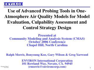 Presented at  Community Modeling and Analysis System (CMAS) October 2006 Conference
