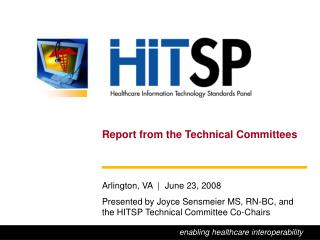 Report from the Technical Committees