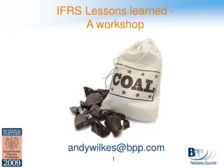 IFRS Lessons learned - A workshop