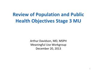 Review of Population and Public Health Objectives Stage 3 MU