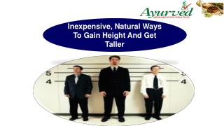 Inexpensive, Natural Ways To Gain Height And Get Taller