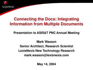 Connecting the Docs: Integrating Information from Multiple Documents