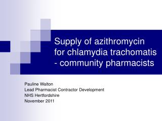 Supply of azithromycin for chlamydia trachomatis - community pharmacists