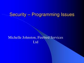 Security – Programming Issues
