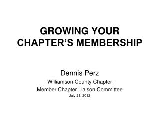 GROWING YOUR CHAPTER'S MEMBERSHIP
