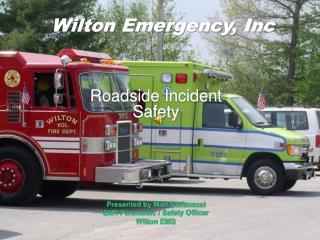 Wilton Emergency, Inc