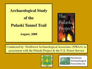 Archaeological Study of the Pulaski Tunnel Trail August, 2008