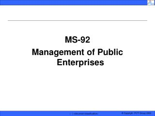 MS-92 Management of Public Enterprises