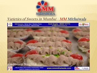 Varieties of Sweets in Mumbai - MM Mithaiwala