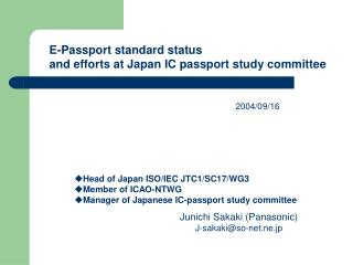 E-Passport standard status and efforts at Japan IC passport study committee