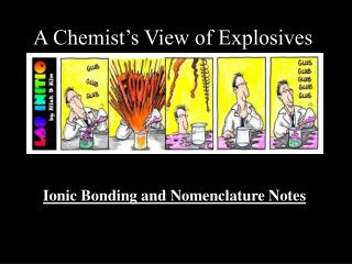 A Chemist's View of Explosives :