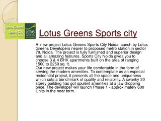 Lotus greens sports city