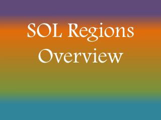 SOL Regions Overview